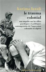 Couverture de Le trauma colonial