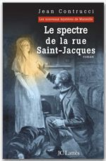 Vente Livre Numérique : Le spectre de la rue Saint-Jacques  - Jean Contrucci