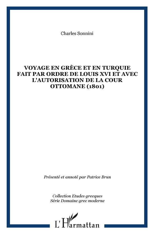 Voyage En Grece Et En Turquie