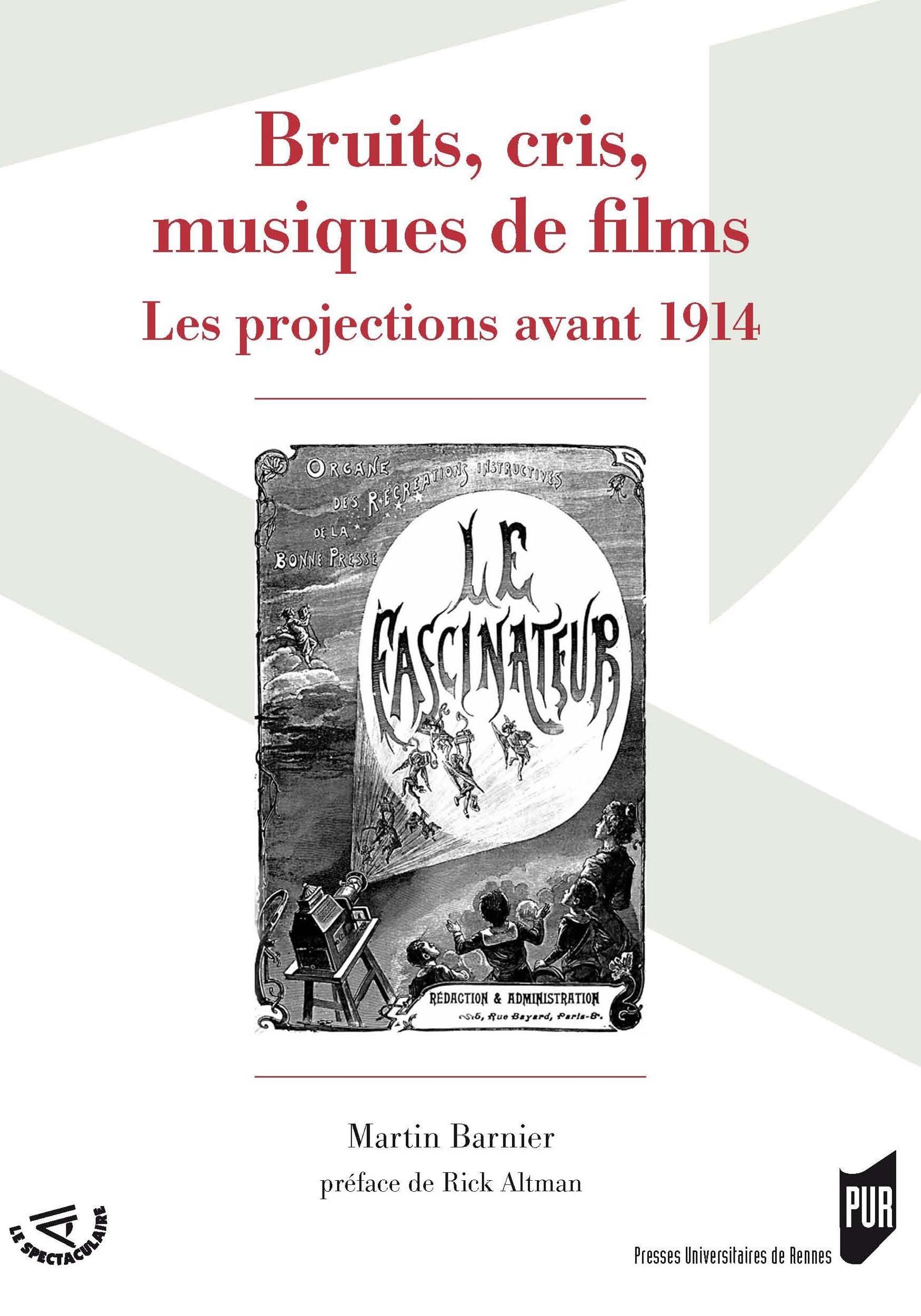 Bruits, cris, musiques de films ; les projections avant 1914