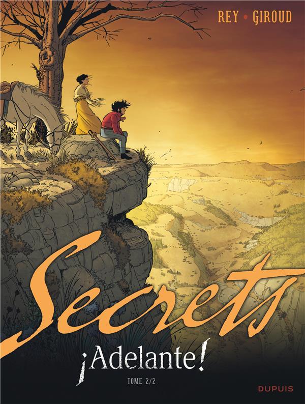 Secrets ; adelante ! t.2