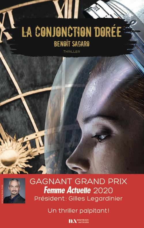 La conjonction dorée  - Benoit Sagaro
