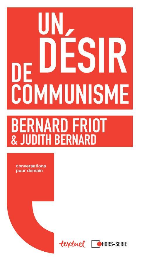 Un désir de communisme ; conversation pour demain