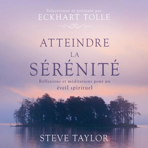 Vente AudioBook : Atteindre la sérénité  - Steve Taylor