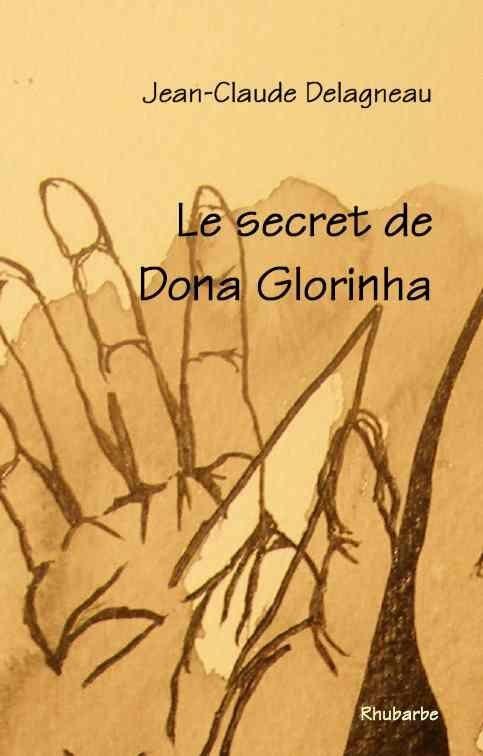 Le secret de Dona Glorinha