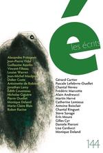 Vente EBooks : Les écrits. No. 144. Août 2015  - Didier - Guillaume Asselin - Jean-Michel MAULPOIX - Louise Warren - Jean-Pierre Vidal - Alexandre Prstojevic - Vincent Filteau