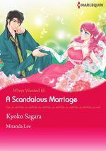 Vente Livre Numérique : Harlequin Comics: Wives Wanted - A Scandalous Marriage : Tome III  - Miranda Lee - Kyoko Sagara