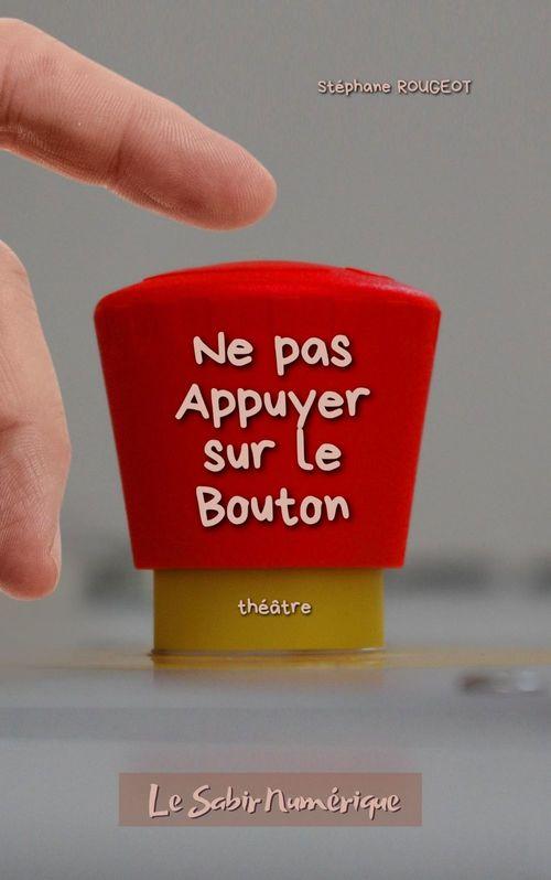 Ne Pas Appuyer Sur Le Bouton