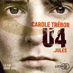 Vente AudioBook : U4 : Jules  - Carole TREBOR