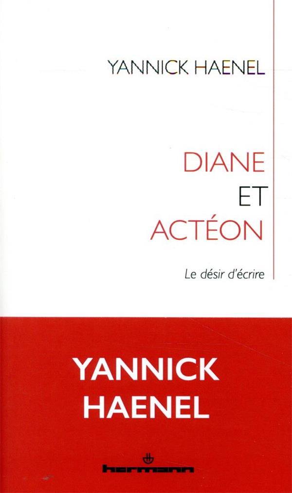 Diane et Actéon ; où nous mène le désir