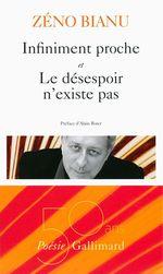 Vente Livre Numérique : Infiniment proche - Le désespoir n'existe pas  - Zéno Bianu