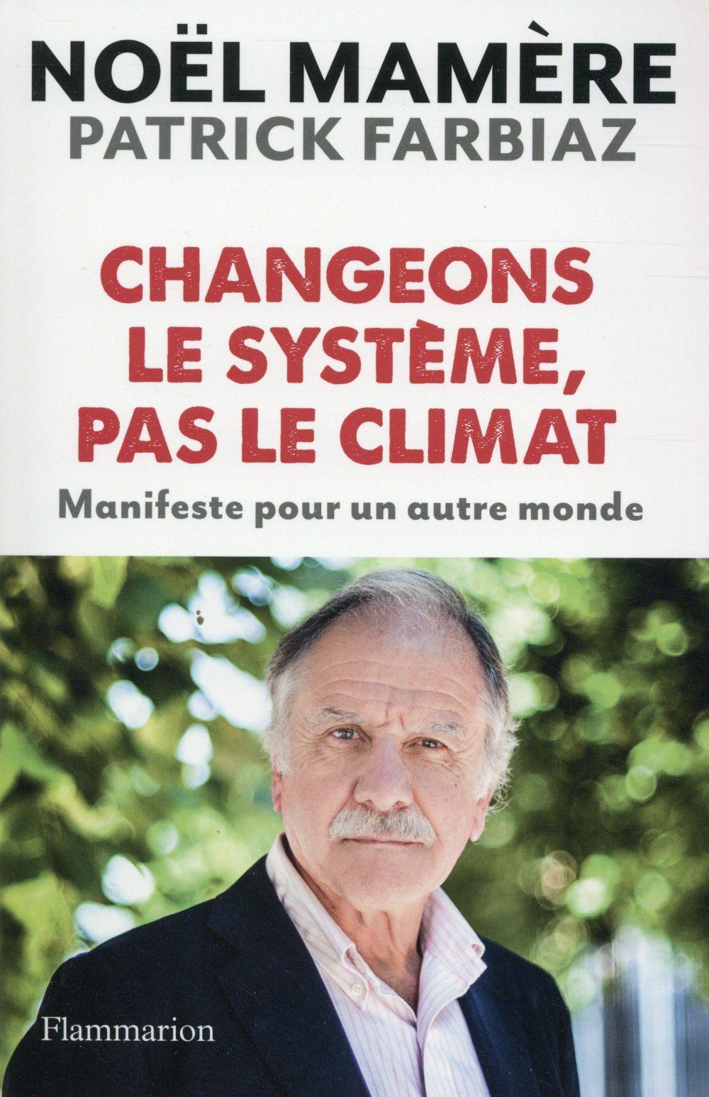 Changeons le système, pas le climat ; manifeste pour un autre monde
