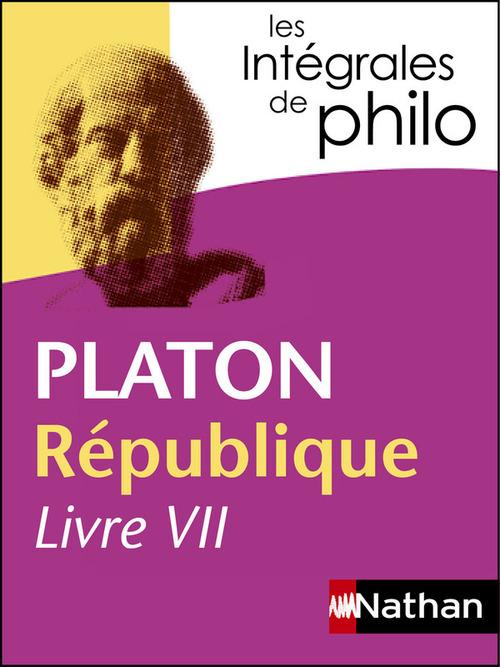 Platon ; République livre VII