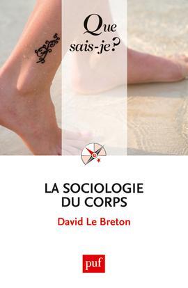 La Sociologie Du Corps (8e Edition)