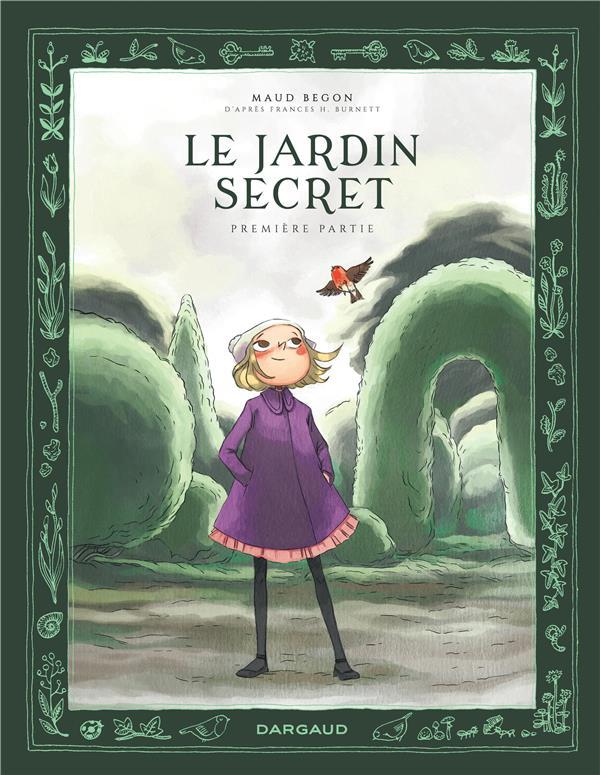LE JARDIN SECRET T.1