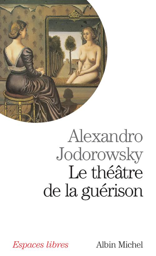 Le theatre de la guerison