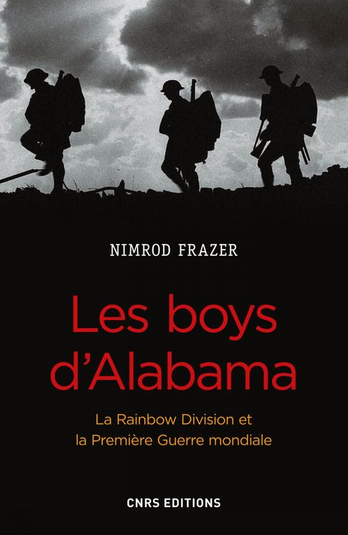 Les boys d'Alabama ; la Rainbow Division et la Première Guerre mondiale