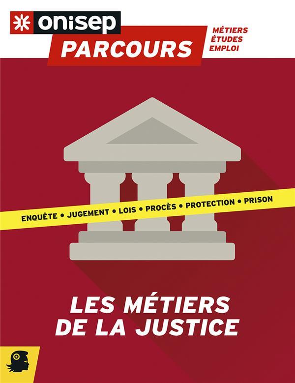 LES METIERS DE LA JUSTICE COLLECTIF