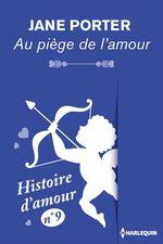 Vente Livre Numérique : Au piège de l'amour - Histoire d'amour n° 9  - Jane Porter