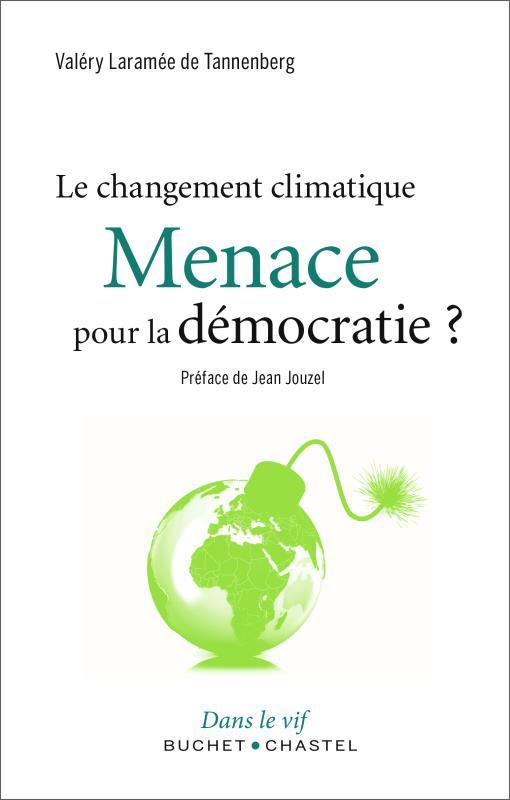 Le changement climatique ; une menace pour la démocratie