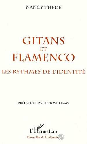 Gitans et flamenco ; les rythmes de l'identité