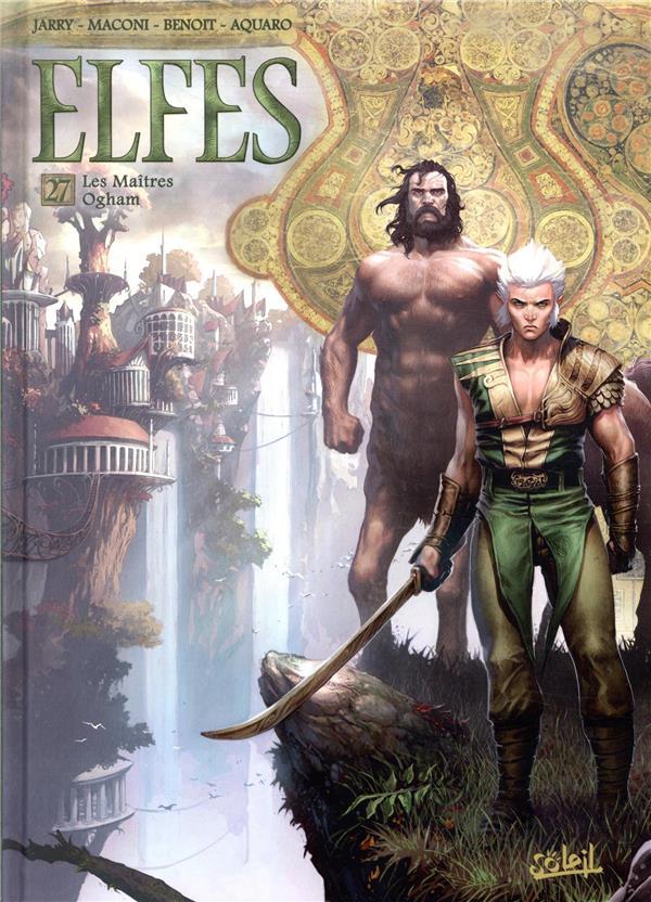 Elfes T.27 ; les maîtres Ogham