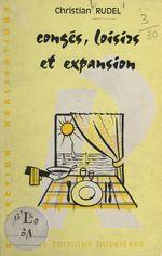 Congés, loisirs et expansion  - Christian Rudel