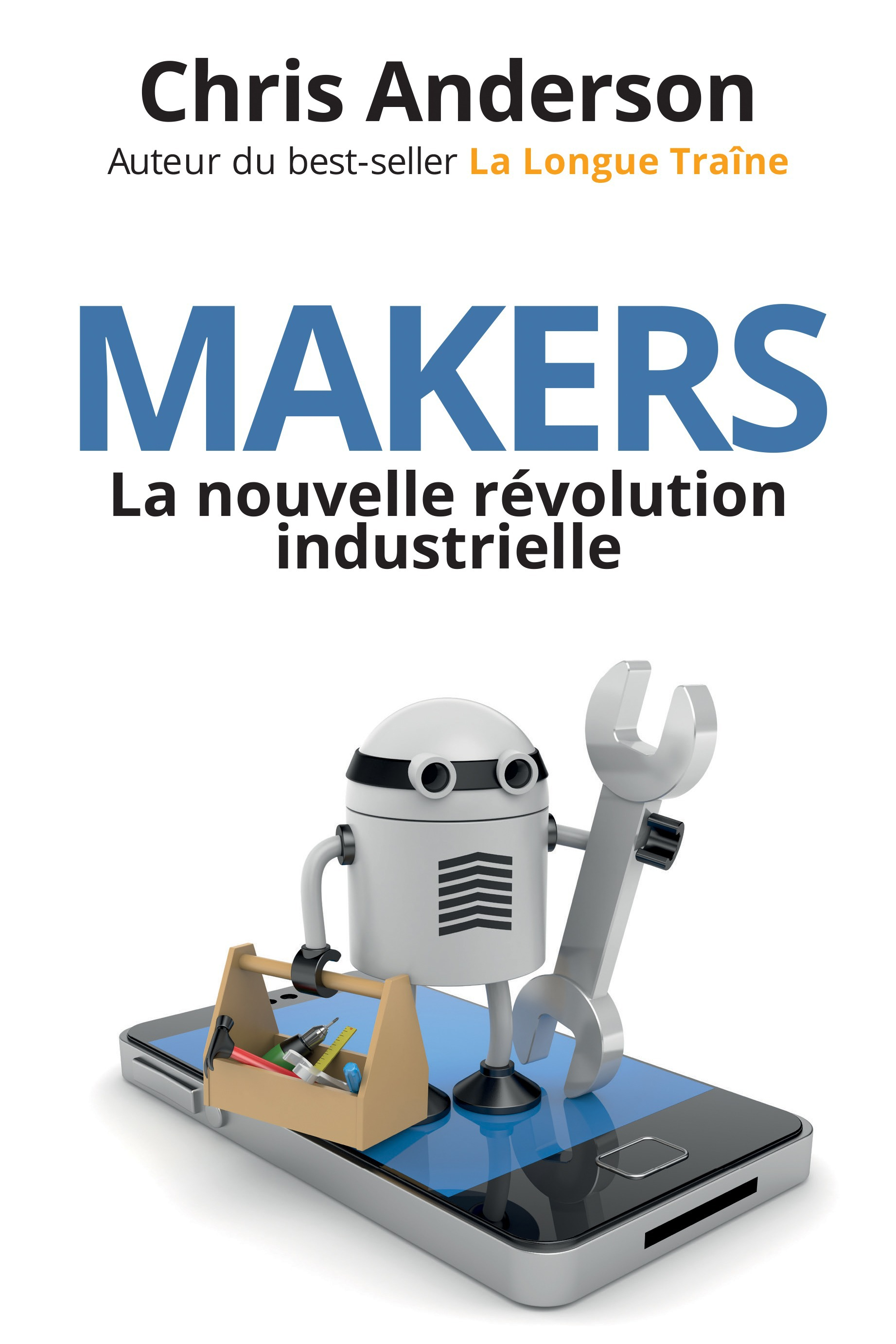 Makers : la nouvelle revolution industrielle