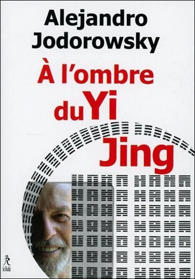 à l'ombre du Yi Jing
