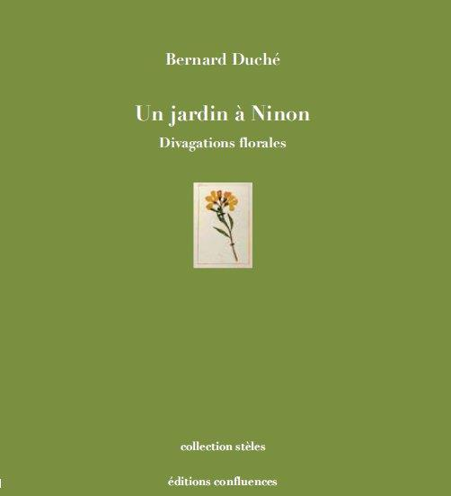 Un jardin a Ninon ; divagations florales