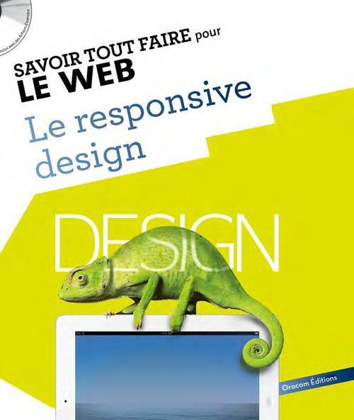 Le Responsive Design ; Savoir Tout Faire Pour Le Web
