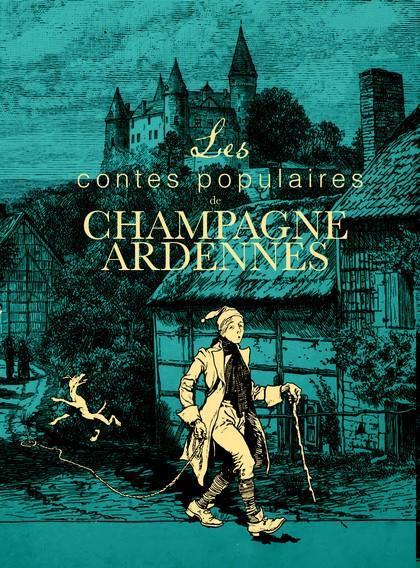 Les contes populaires de Champagne-Ardennes