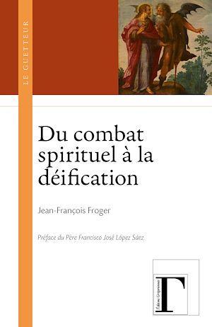 Du combat spirituel à la déification