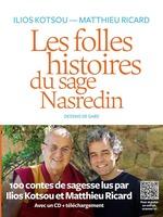 Les folles histoires du sage Nasredin (+ mp3)  - Ilios Kotsou - Matthieu Ricard