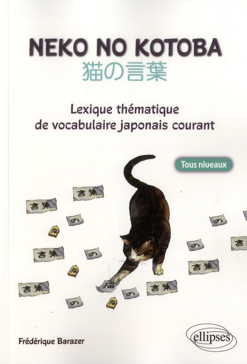 Neko No Kotoba Lexique Thematique De Vocabulaire Japonais Courant Tous Niveaux