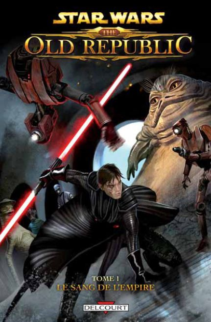 Star Wars - the old republic t.1 ; le sang de l'empire