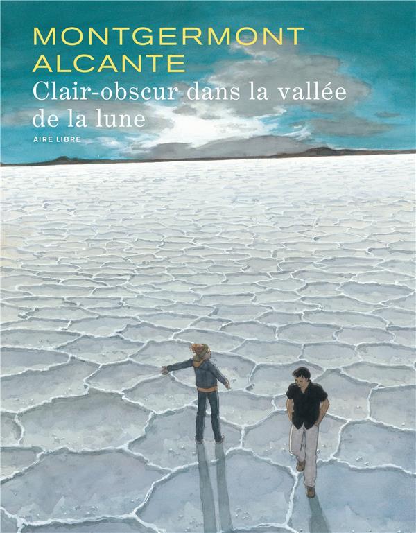 Clair-obscur dans la vallée de la lune t.1