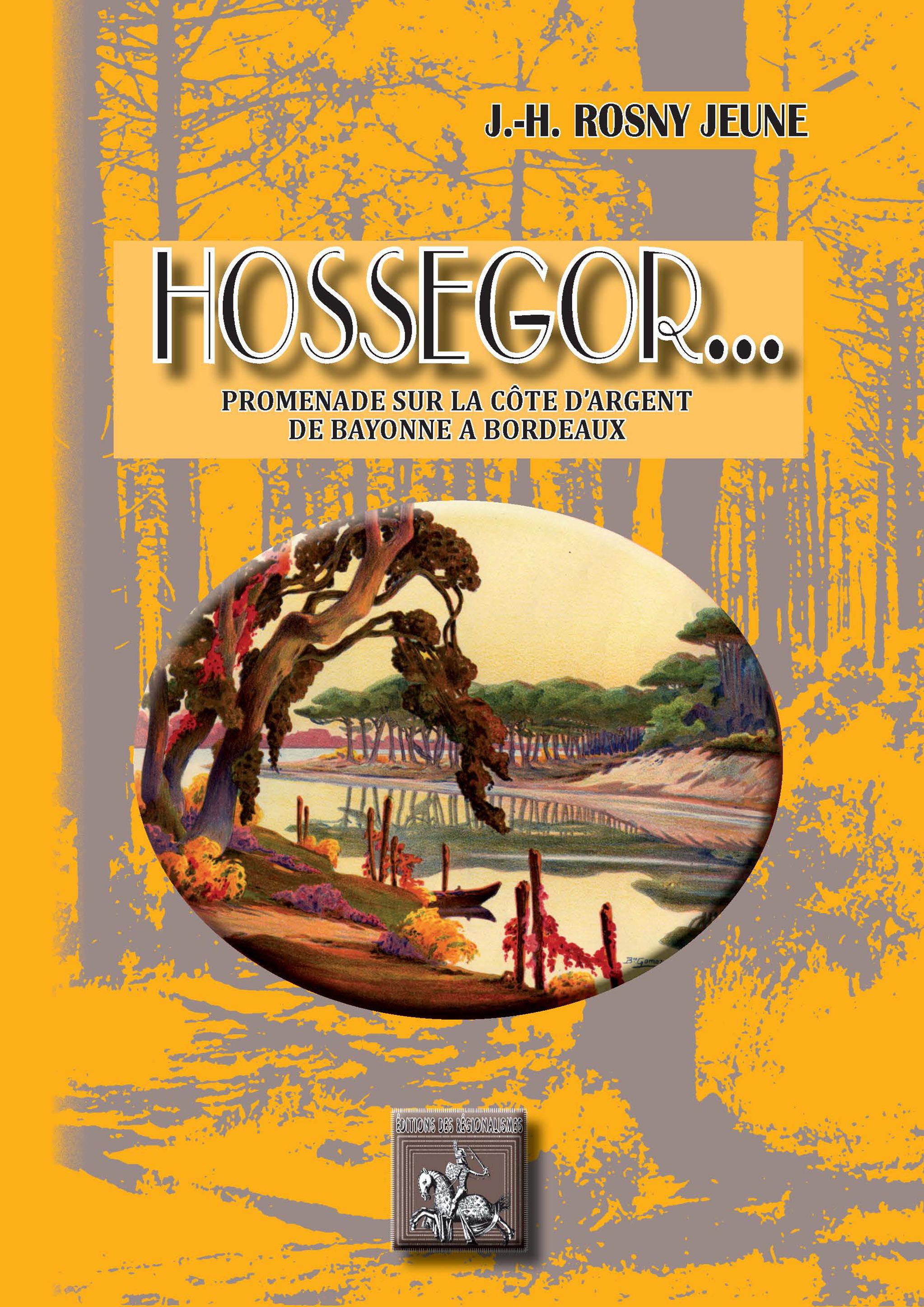 Hossegor...