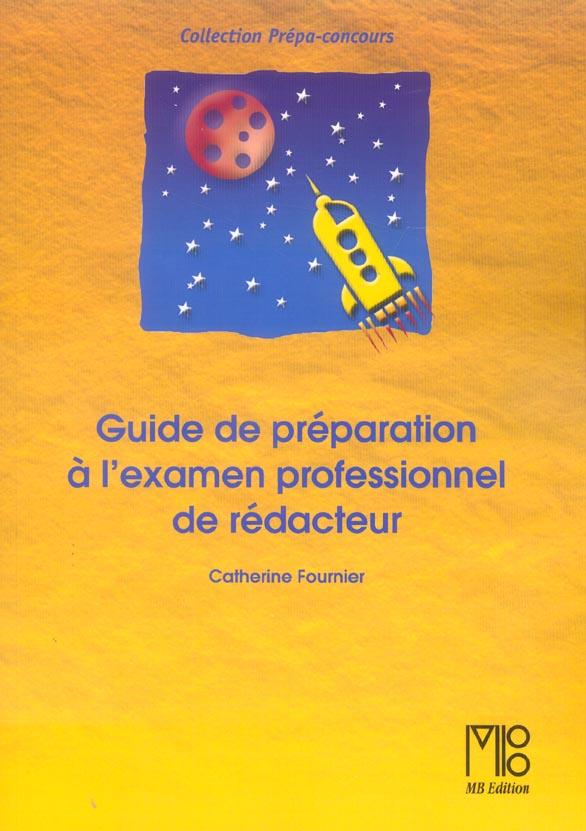 Guide prepa. examen profes.de redacteur