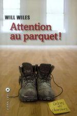 Couverture de Attention au parquet !
