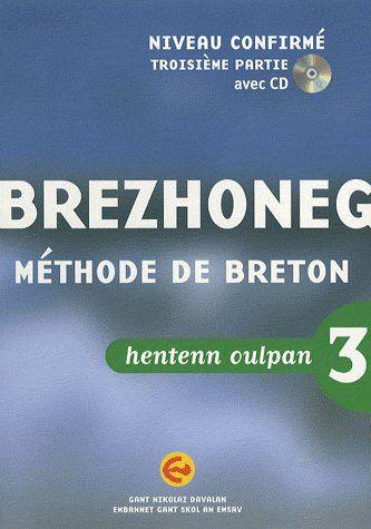 Méthode de breton t. 3 ; brezhoneg henten oulpan  t. 3