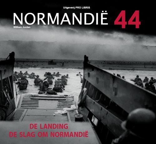 Normandie 44 ; de landing de slag om Normandie