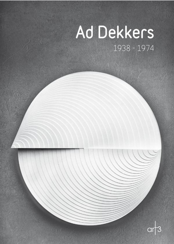 Ad Dekkers : exposition, Cholet, Musée d'Art et d'histoire, 20 juin-29 novembre 2015