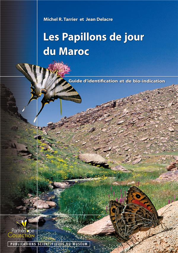 Les Papillons De Jour Du Maroc. Guide D'Identification Et Debio-Indiction
