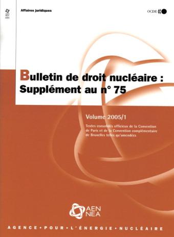 Bulletin De Droit Nucleaire N.75 ; Supplement