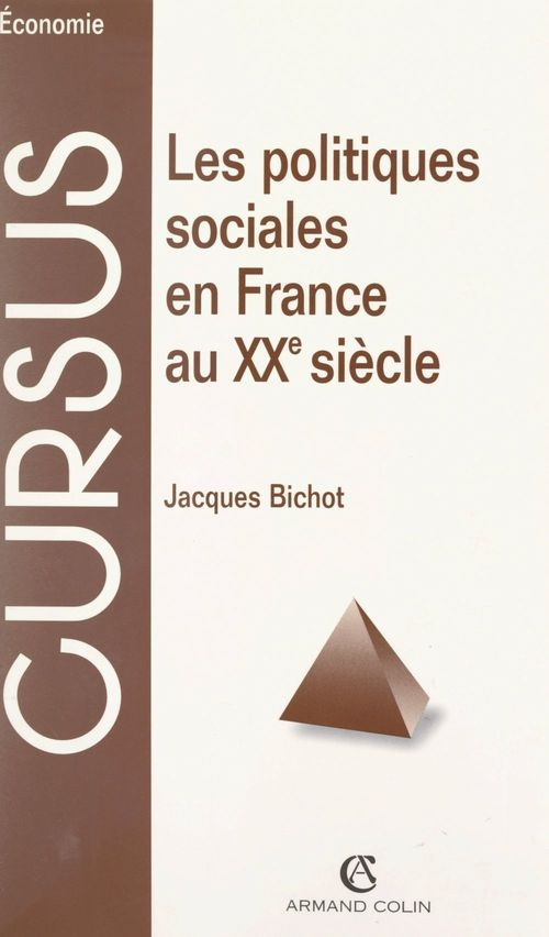 Les politiques sociales en France au XXe siècle