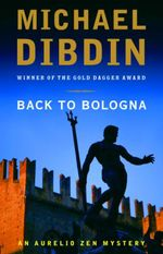 Back to Bologna  - Michael Dibdin