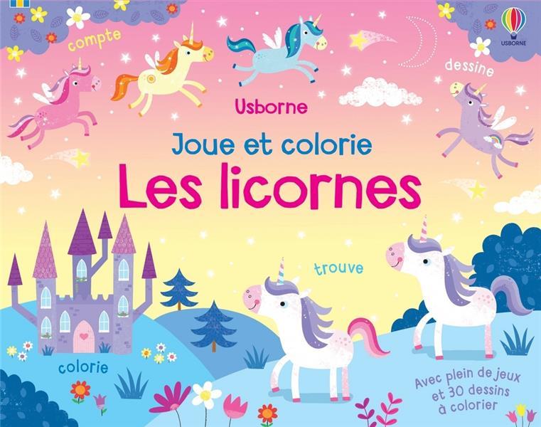 LES LICORNES  -  JOUE ET COLORIE