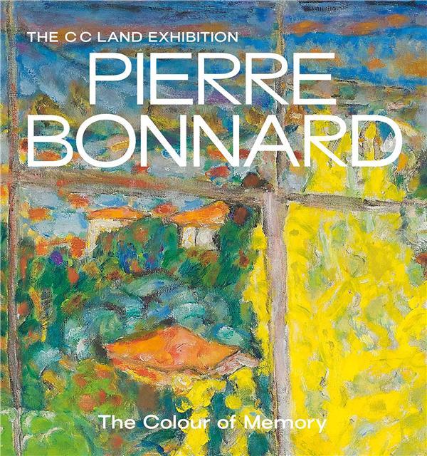 PIERRE BONNARD THE COLOUR OF MEMORY (PAPERBACK) ANGLAIS