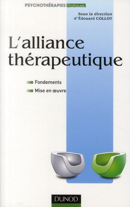L'alliance thérapeutique ; fondements et mise en oeuvre